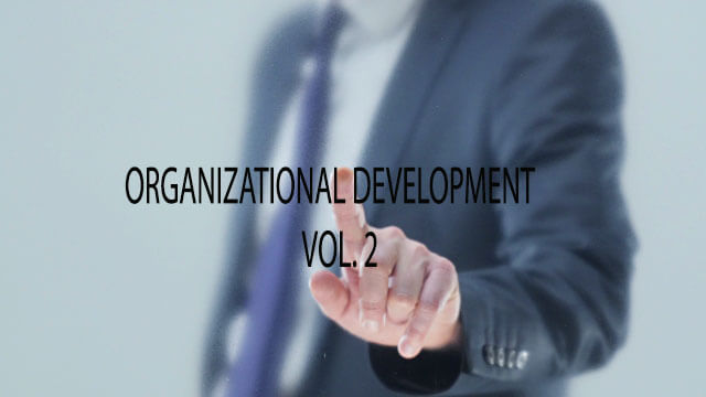 ORGANIZATIONAL DEVELOPMENT | VOL. 2